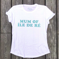 T SHIRT MUM OF ÎLE DE RÉ
