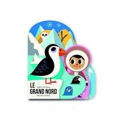 LIVRE LE GRAND NORD - INGELA ARRHENIUS