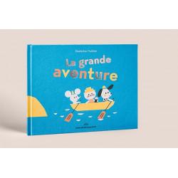 LIVRE LA GRANDE AVENTURE -...
